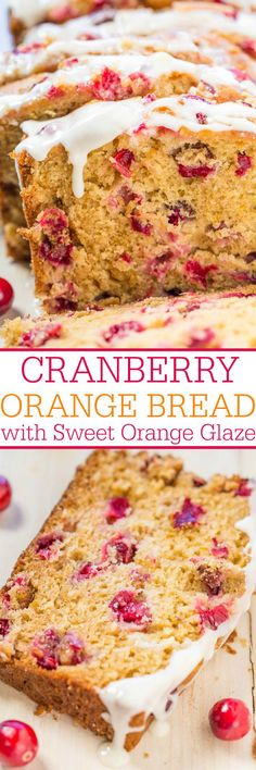Cranberry Orange Bread with Sweet Orange Glaze - Soft, easy, and loaded with big juicy cranberries! The sweet orange glaze pairs perfectly with the tart berries and it's so good! (desserts with oats kids) Oreo Dessert, Cranberry Dessert, Cranberry Orange Bread, Bon Dessert, Cranberry Recipes, Dessert Bread, Cranberry Muffins, Orange Recipes, Cranberry Sauce