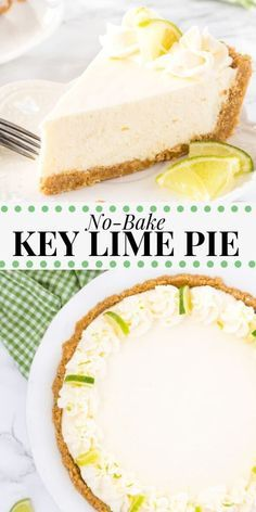 Easy Pie Recipes, Lime Recipes, Easy Cheesecake Recipes, Recipe For Lime, Easy No Bake Key Lime Pie Recipe, Recipe With Limes, Köstliche Desserts, Delicious Desserts, Key Lime Desserts