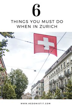 From a unique chocolate tour to shopping in Bahnhofstrasse : Here's are the top 6 Things To Do In Zurich | What to do and see in Zurich | Travel destinations to add to your bucket list. Click through to see the full guide on www.hedonistit.com >>