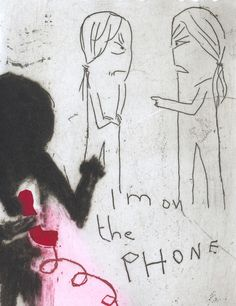 "'I'm on the phone' . Etching . Edition of 20 . 6"" x 4"" . Alice Leach"
