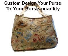 Custom Design Your Purse to Your Purse-onality by DianesDiversions #ateam