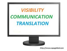 3 Secret Weapons for Promoting Your Business #CapQGlobal  •Visibility •Communication •Translation