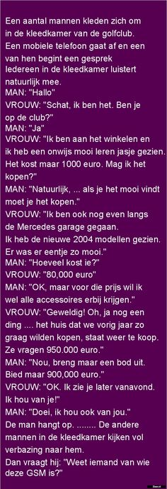 Zieer.nl - grappige plaatjes, grappige foto's, grappige videos, moppen, de beste moppen Some Quotes, Words Quotes, Sayings, Super Funny, Really Funny, Funny Note, Dutch Quotes, Just Smile, Funny Stories