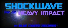 Shockwave's Heavy Impact on Blue Charm Records galaxyguitar.com/shockwave.html
