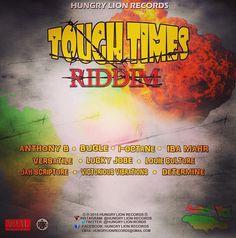Tough Times Riddim (Hungry Lion Records)