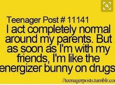 That is so true for me my friend is over and last night it was like we were on something. LOL