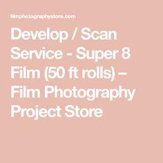 Develop / Scan Service - Super 8 Film (50 ft rolls) – Film Photography Project Store Film Photography Project, Bad Film, Super 8 Film, Windows Movie Maker, Fair Lawn, Add Music, Vintage Cameras, Above And Beyond, Rolls