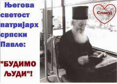 SlAvKo JOVIČIĆ SLAVUJ:  ЊЕГОВА СВЕТОСТ СРПСКИ ПАТРИЈАРХ ПАВЛЕ  - ЗА СВА ВРЕМЕНА!