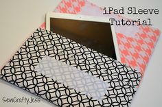I Pad Sleeve tutorial using home decor weight fabric (no fusible needed) from Sew Crafty Jess