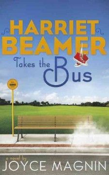 ★★★☆☆ Harriet Beamer Takes the Bus