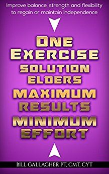 ASIN: B01N5GWM38: Free Kindle Download For A Limited Time Only!!  Health, Fitness - One Exercise Solution: Maximum Results with Minimum Effort Kindle Edition.  Exercise