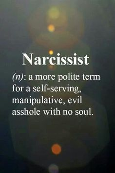 (more like evil bitch!, with no soul) A narcissist will have many, but not necessarily all, of these traits. Narcissistic Personality Disorder It is believed that narcissism is an attitude which is present in every individual and is . Narcissistic Behavior, Narcissistic Sociopath, Narcissistic Personality Disorder, Narcissistic Sister, Narcissistic People, Great Quotes, Quotes To Live By, Me Quotes, Funny Quotes