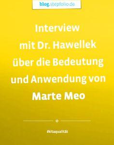 Was ist Marte Meo und wie wende ich die pädagogische Methode am besten an? Dr. Christian Hawellek, Leiter des Norddeutschen Marte Meo Instituts im Interview. #MarteMeo #KitaQualität #Kindergarten #KitaApp #stepfolio