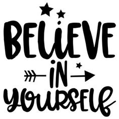 Silhouette Design Store - View Design believe in yourself arrow quote