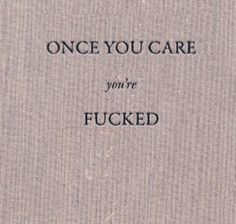 Once you care
