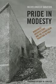 "Sabatino, Michelangelo. ""Pride in modesty : modernist architecture and the vernacular tradition in Italy"" Recomanat pel professor Manel Guardia Bassols"