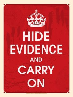 Image result for hiding the evidence
