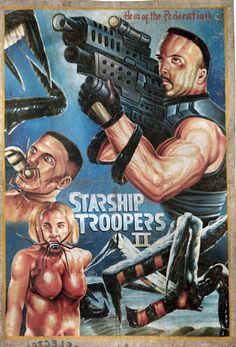 """""""Starship Troopers II"""" bootleg movie poster found in Ghana http://www.awesome-robo.com/2011/05/70-bootleg-movie-posters.html"""