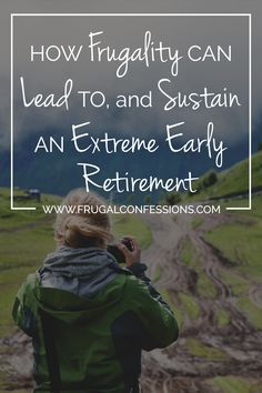 On early retirement: If we want to be able to dream about and potentially live in early retirement, then we need to redefine the American Dream.   http://www.frugalconfessions.com/retirement/how-frugality-can-lead-to-and-sustain-an-extreme-early-retirement.php