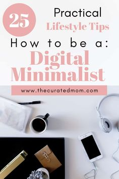 How to be a DIGITAL MINIMALIST.Put these 25 practical minimalist lifestyle tips into practice asap to reduce stress, anxiety and mental clutter Minimalist Lifestyle, Minimalist Living, Social Media Detox, Positive Living, Reduce Stress, Virtual Assistant, Way Of Life, Healthy Relationships, Simple Living