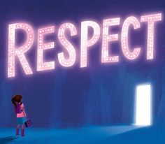 "I loved this ""RESPECT"" graphic, but the article from Teaching Tolerance is really good, too."