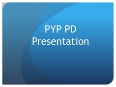 pyp-new-teacher-induction-pd by Maria Tran via Slideshare