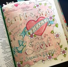 set me as a seal upon your heart - by sona gray #biblejournaling #handlettering #love #bibleverse