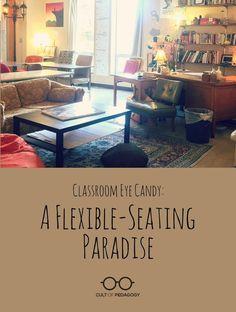 Classroom Eye Candy: A Flexible-Seating Paradise