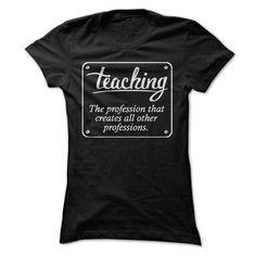Teaching Shirt - #christmas gift #baby gift. SATISFACTION GUARANTEED  => https://www.sunfrog.com/LifeStyle/Teaching-Shirt.html?id=60505