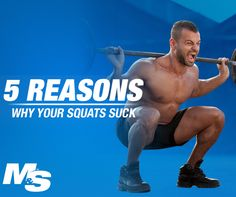 5 reasons why your squats suck. Powerlifter Brian Carroll helps you to weed through all the poor squatting technique advice, and improve your form and training results.