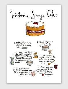 Victoria Sponge Cake Recipe Kitchen Art Print ( I should start doing ArT Prints too! Victoria Cakes, Victoria Sponge Cake, Food Cakes, Cupcake Cakes, Cupcakes, Baking Recipes, Dessert Recipes, Recipes Dinner, Recipe Drawing