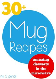 30+ Mug Recipes. Mug recipes are fun to make, and fun to eat.Here is a collection of amazing microwave desserts from around the web. These mug recipes can be prepared in just a few minutes.