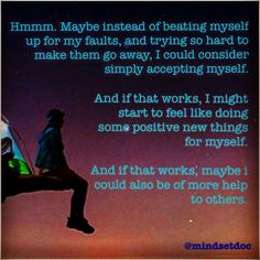 #hmmm #abetterresolution #selfcompassion  #maitri #cognitiverescripting