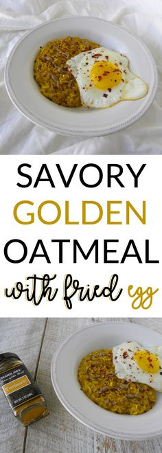 Savory Golden Oatmeal with Fried Egg is a delicious way to include turmeric in your diet!