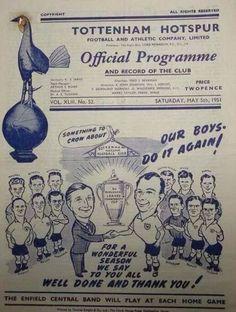The official spurs programe after we won the league in 1951 London Football, Retro Football, Football Design, Football Program, Football Cards, Football Players, Tottenham Hotspur Football, Spurs Fans, Association Football