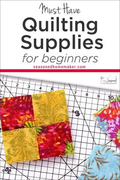 The Best Tools for Beginning Quilters don't have to be expensive or difficult to find. The key is knowing which quilting supplies are best for new quilters.