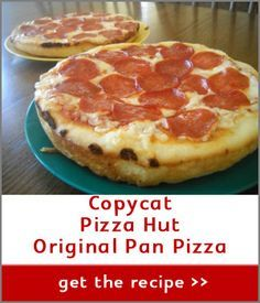 Copycat Recipe for Pizza Hut Pan Pizza..this is Delicious!!
