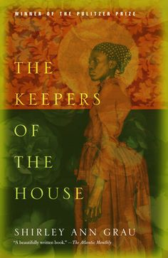 Winner of the Pulitzer Prize in The Keepers of the House is Shirley Ann Grau& masterwork, a many-layered indictment of racism and rage that is as terrifying as it is wise.Entrenched on the. Black History Books, Black History Facts, Black Books, I Love Books, My Books, Books To Read, Pulitzer Prize Books, African American Books, Black Authors