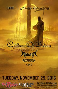 The Noise presents CHILDREN OF BODOM  I Worship Chaos Tour with Abbath, Exmortus, Oni  Tuesday, November 29, 2016 at 7pm  The Rave/Eagles Club - Milwaukee WI  All Ages to enter / 21+ to drink