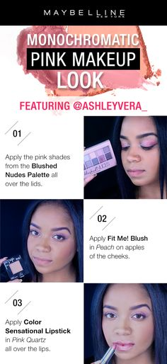 Monochromatic makeup is trending right now and we love pairing it with one of our favorite colors - pink!  Get the look with beauty influencer Ashley Vera!  First, apply the pink shades from the Blushed Nudes Eyeshadow Palette all over the lids.  Next, apply Fit Me! Blush in 'Peach' on the apples of the cheeks for a peachy pink flush.  Finish the look by applying Color Sensational Lipstick in 'Pink Quartz' all over the lips.