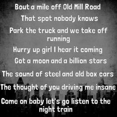 """Night Train"" by Jason Aldean  best song ever..."