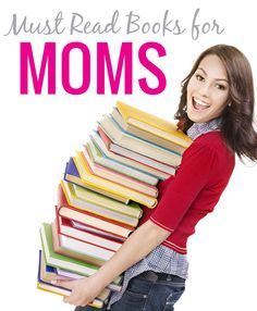 Must read BOOKS for moms!