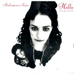 """For Sale - Shakespears Sister Hello [Turn Your Radio On] UK  7"""" vinyl single (7 inch record) - See this and 250,000 other rare & vintage vinyl records, singles, LPs & CDs at http://eil.com"""