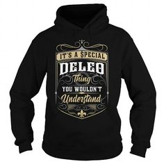 Cool DELEO DELEOYEAR DELEOBIRTHDAY DELEOHOODIE DELEONAME DELEOHOODIES  TSHIRT FOR YOU T-Shirts