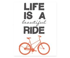 INSTANT DOWNLOAD Printable Typography Print, Life is a Beautiful Ride Bicycle Quote, Quote Art, Wall Decor, Home Decor, Housewarming Gift