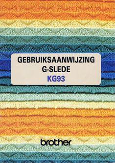 Handleiding Brother KG 93 (pagina 1 van 50) (Nederlands) Knitting Machine, Knitting Looms