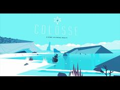 'COLOSSE' is a real-time virtual reality storytelling experience, with a stylized, character-focused visual language.