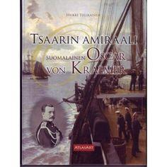 Tsaarin amiraali suomalainen Oscar von Kraemer