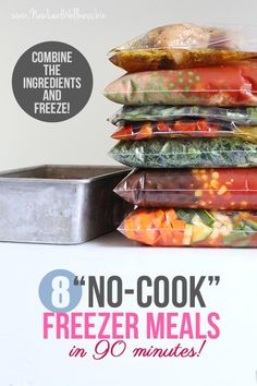"""Make 8 """"No-Cook"""" Freezer Meals in 90 Minutes. Simply combine the ingredients and freeze! (Grocery list and printable recipes included.) I tried these recipes and they're delicious."""