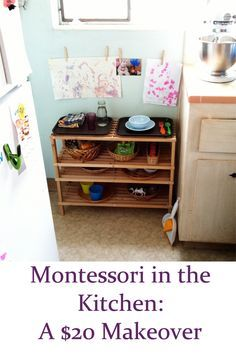 Our Montessori kitchen station for the toddler (two versions)